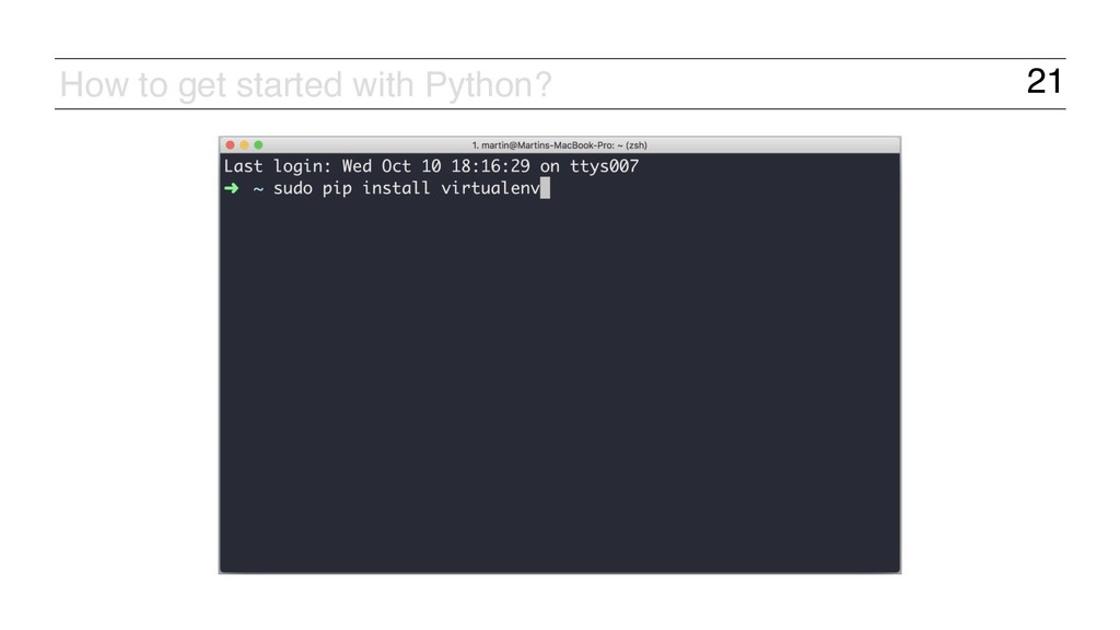 21 How to get started with Python?