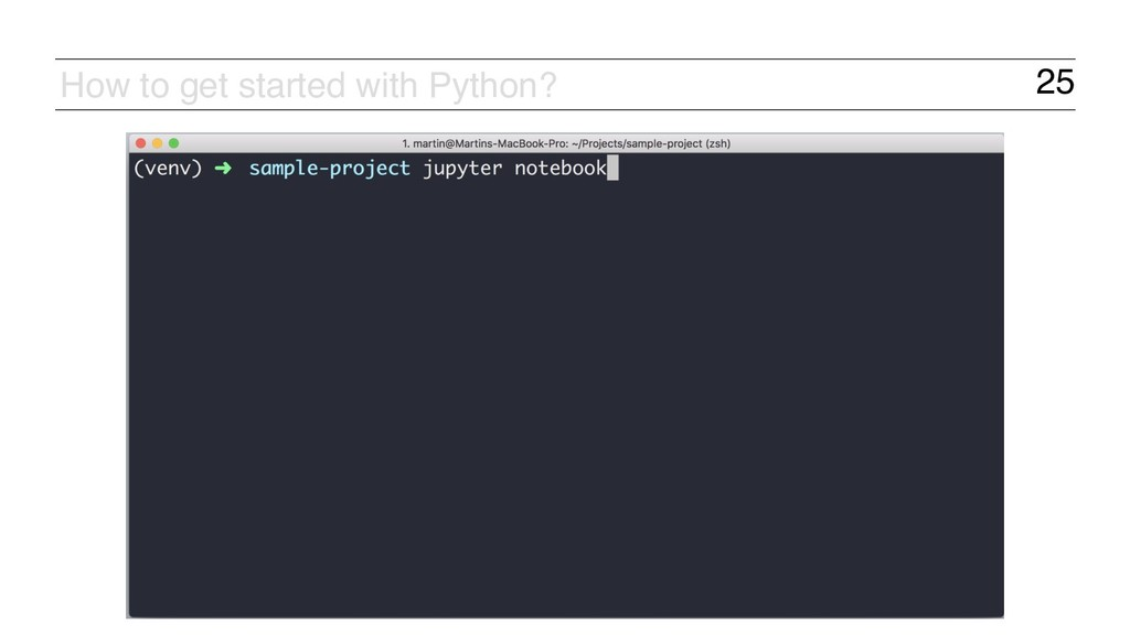 25 How to get started with Python?