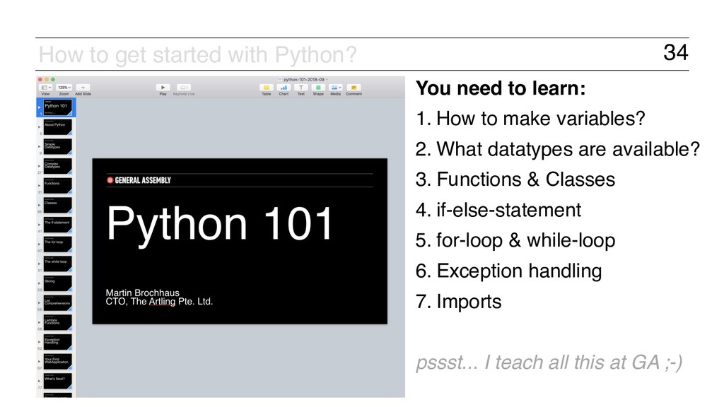 34 How to get started with Python? You need to ...