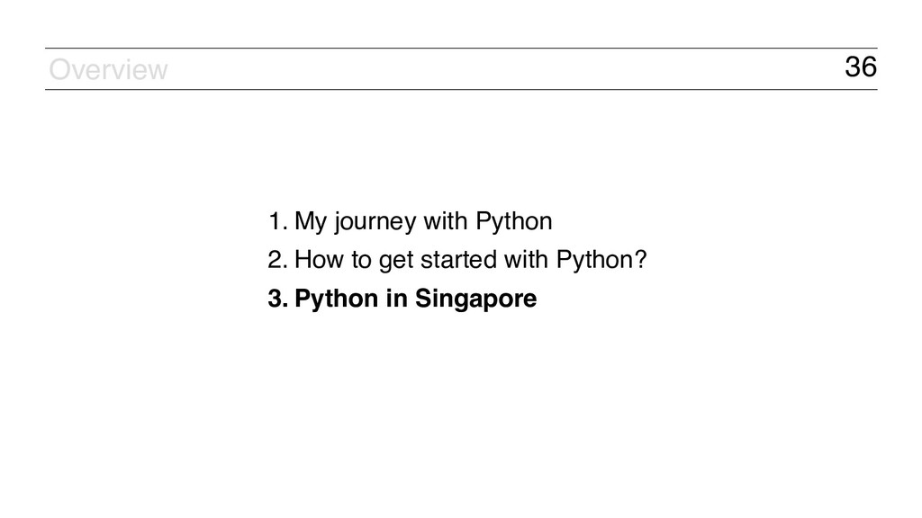 36 1. My journey with Python 2. How to get star...