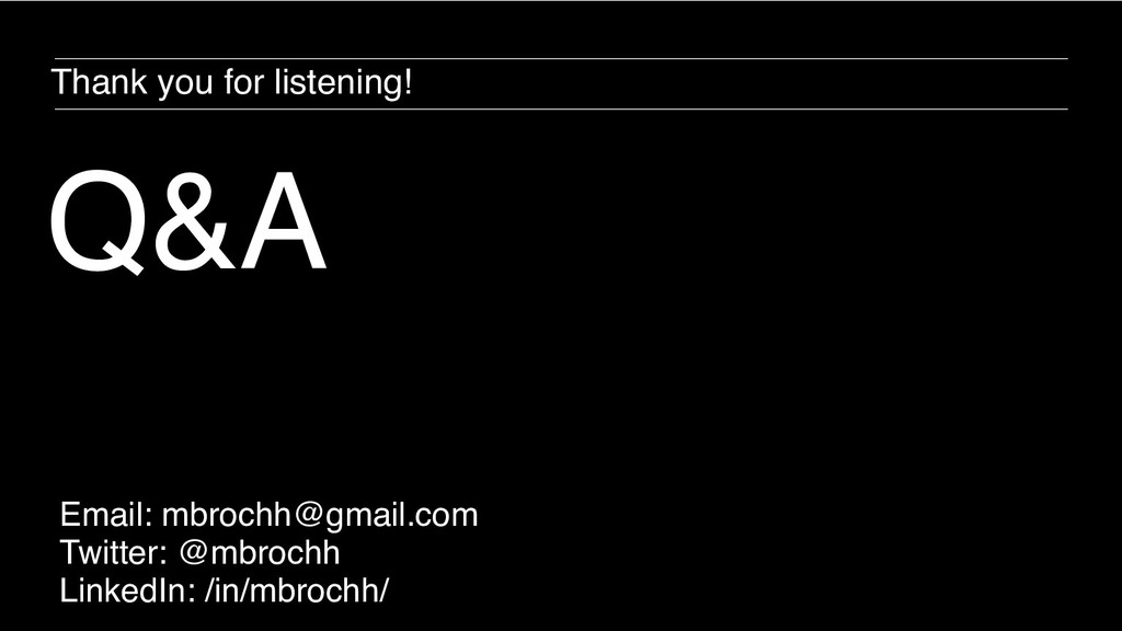 Q&A Email: mbrochh@gmail.com Twitter: @mbrochh ...