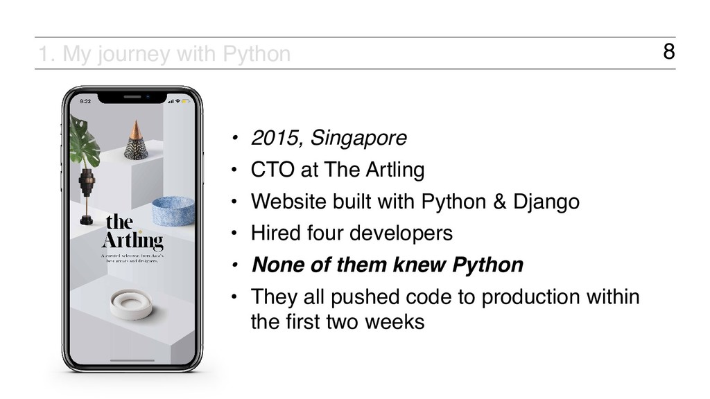 8 • 2015, Singapore • CTO at The Artling • Webs...