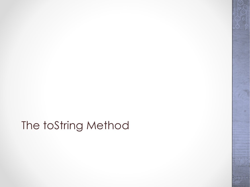 The toString Method