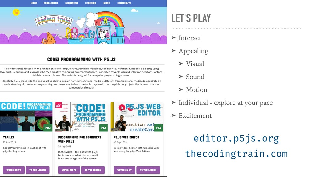 LET'S PLAY ➤ Interact   ➤ Appealing   ➤ Visual ...