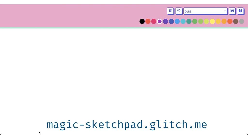 magic - sketchpad.glitch.me