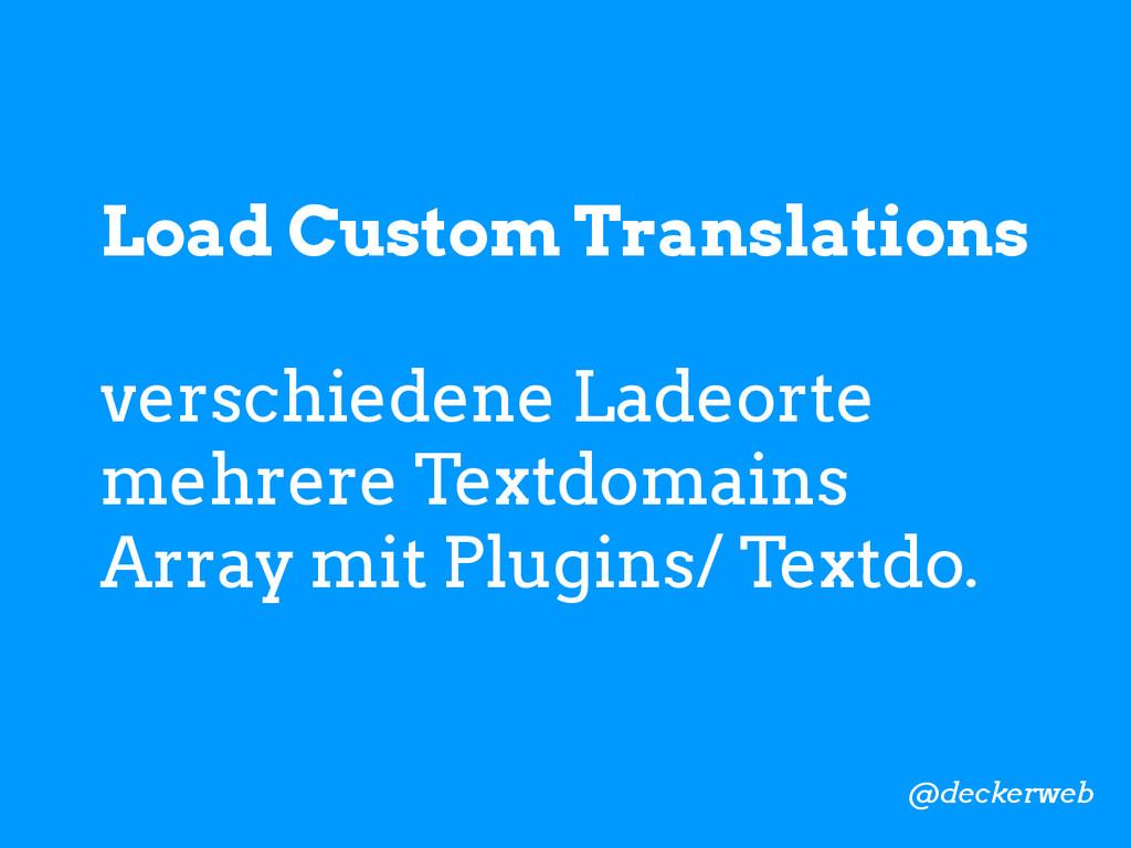 Load Custom Translations verschiedene Ladeorte ...