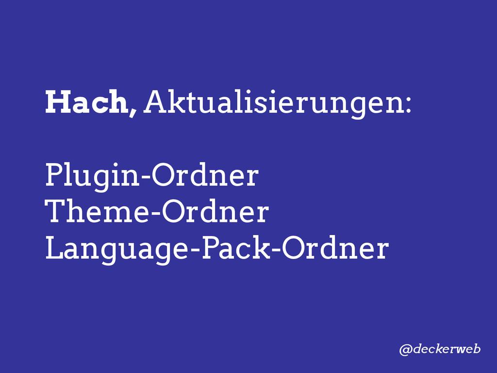 Hach, Aktualisierungen: Plugin-Ordner Theme-Ord...