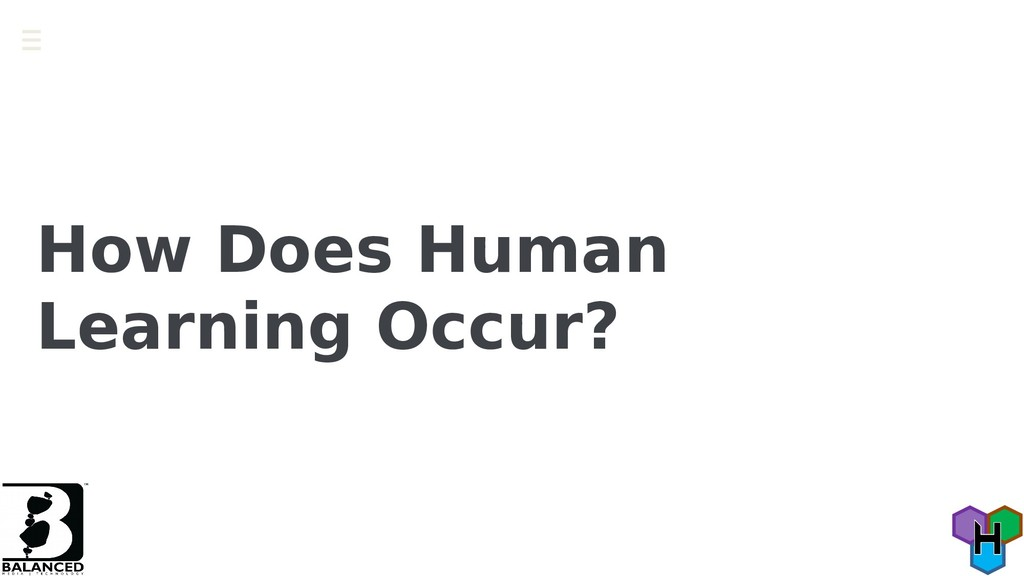 How Does Human Learning Occur?