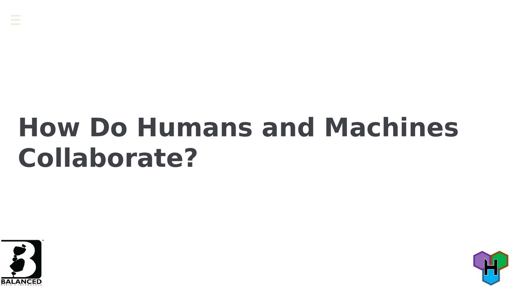 How Do Humans and Machines Collaborate?