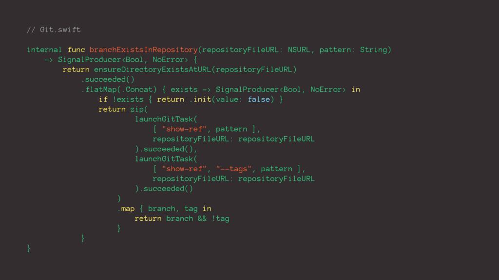 // Git.swift internal func branchExistsInReposi...