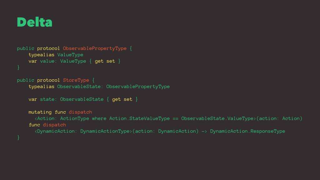 Delta public protocol ObservablePropertyType { ...