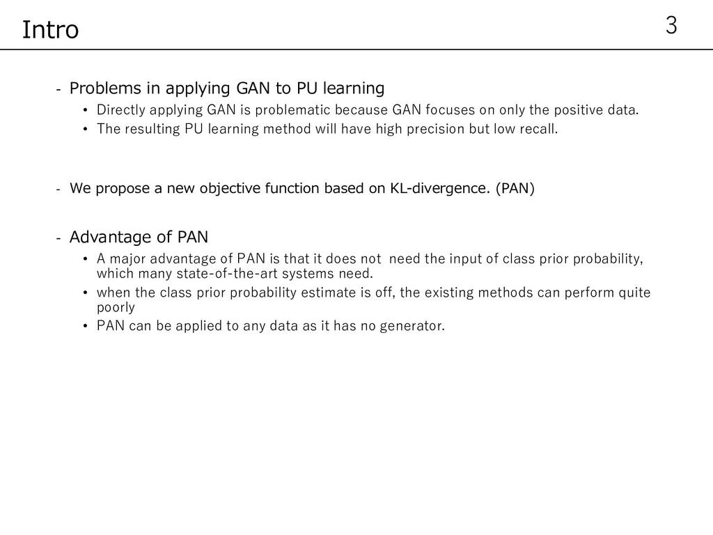 - Problems in applying GAN to PU learning • Dir...