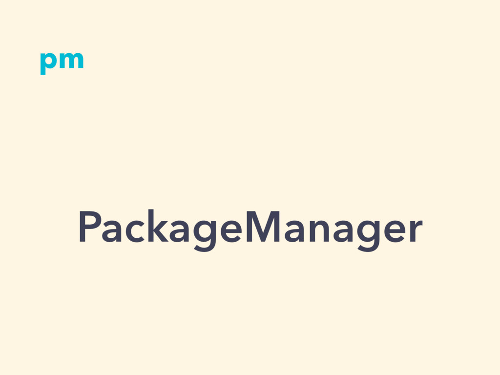 pm PackageManager