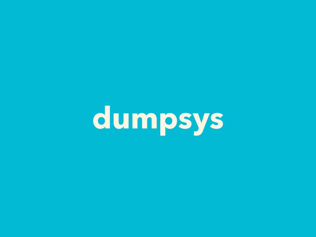dumpsys