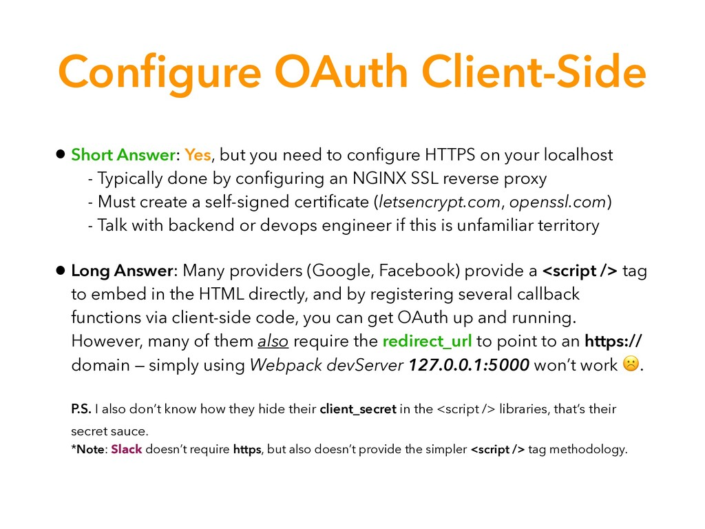 Configure OAuth Client-Side • Short Answer: Yes,...