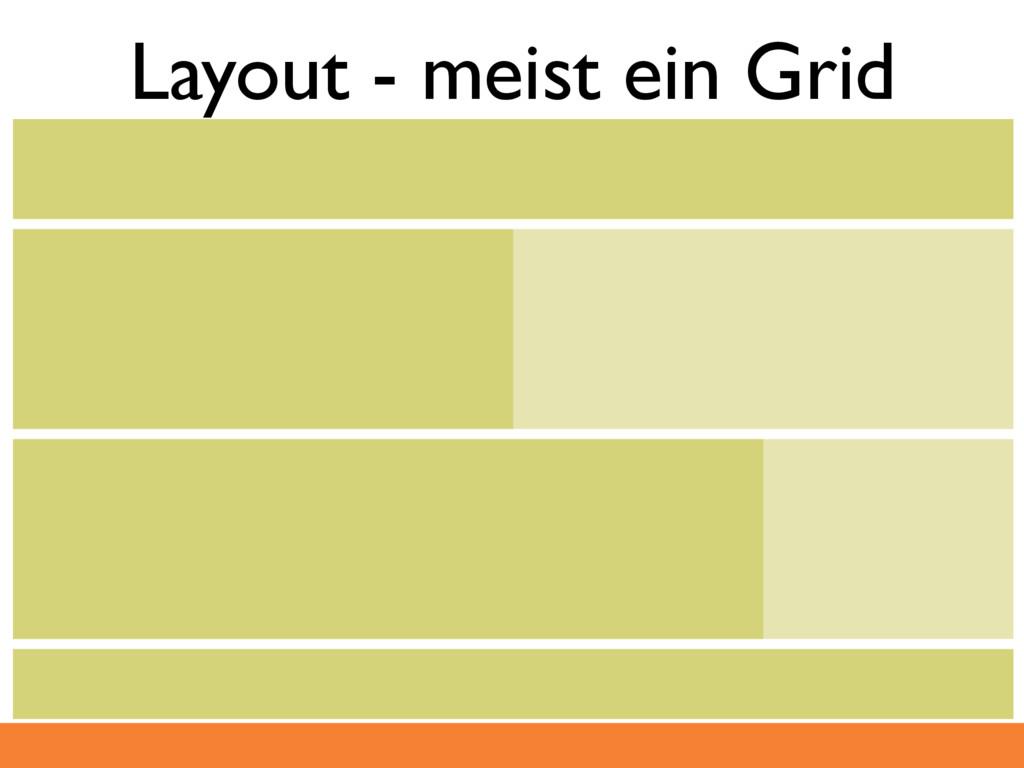 Layout - meist ein Grid