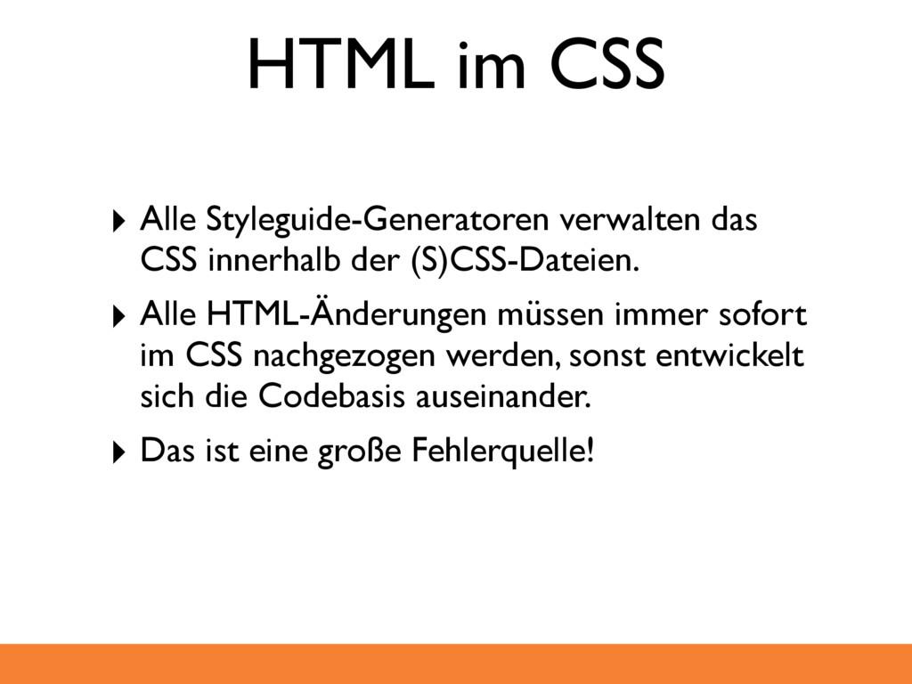 HTML im CSS ‣ Alle Styleguide-Generatoren verwa...