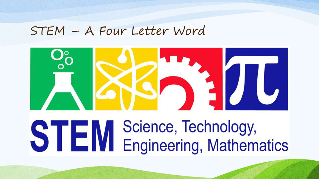 STEM – A Four Letter Word