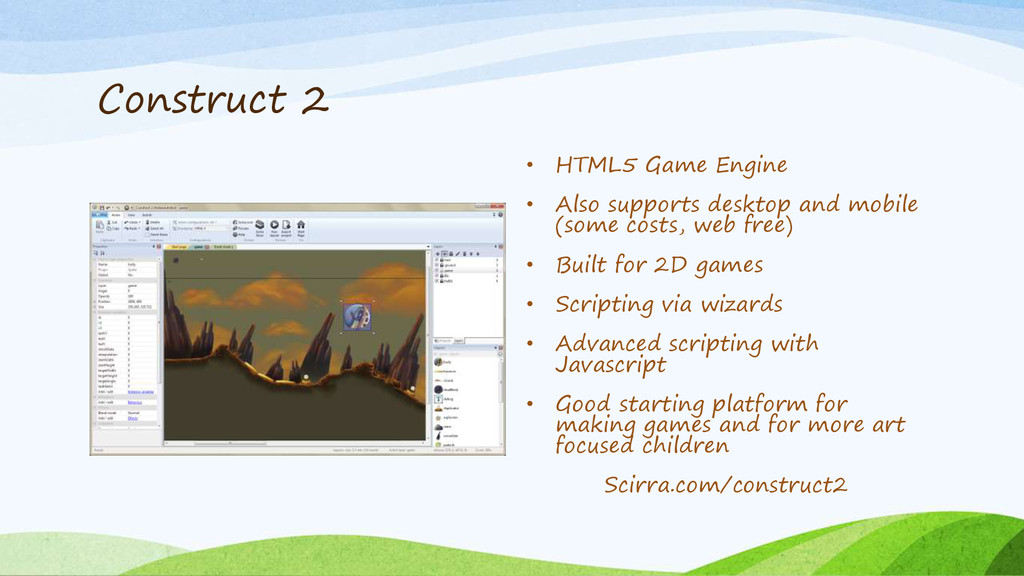 Construct 2 • HTML5 Game Engine • Also supports...