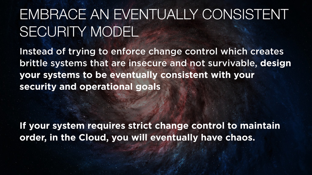 EMBRACE AN EVENTUALLY CONSISTENT