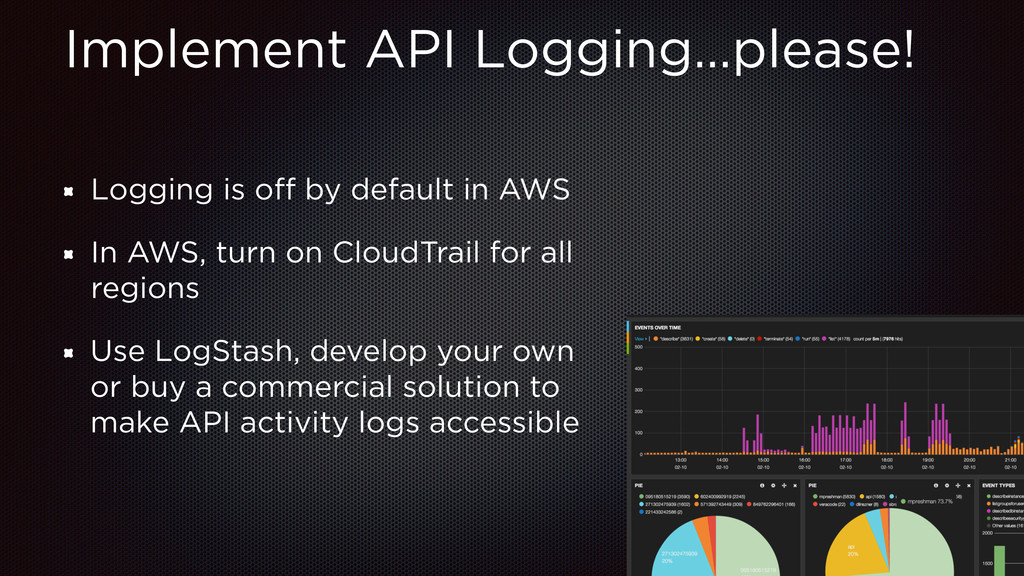 Implement API Logging…please! Logging is off by ...