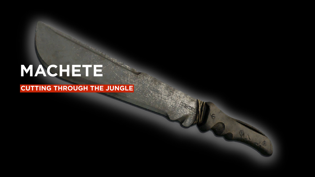 CUTTING THROUGH THE JUNGLE MACHETE