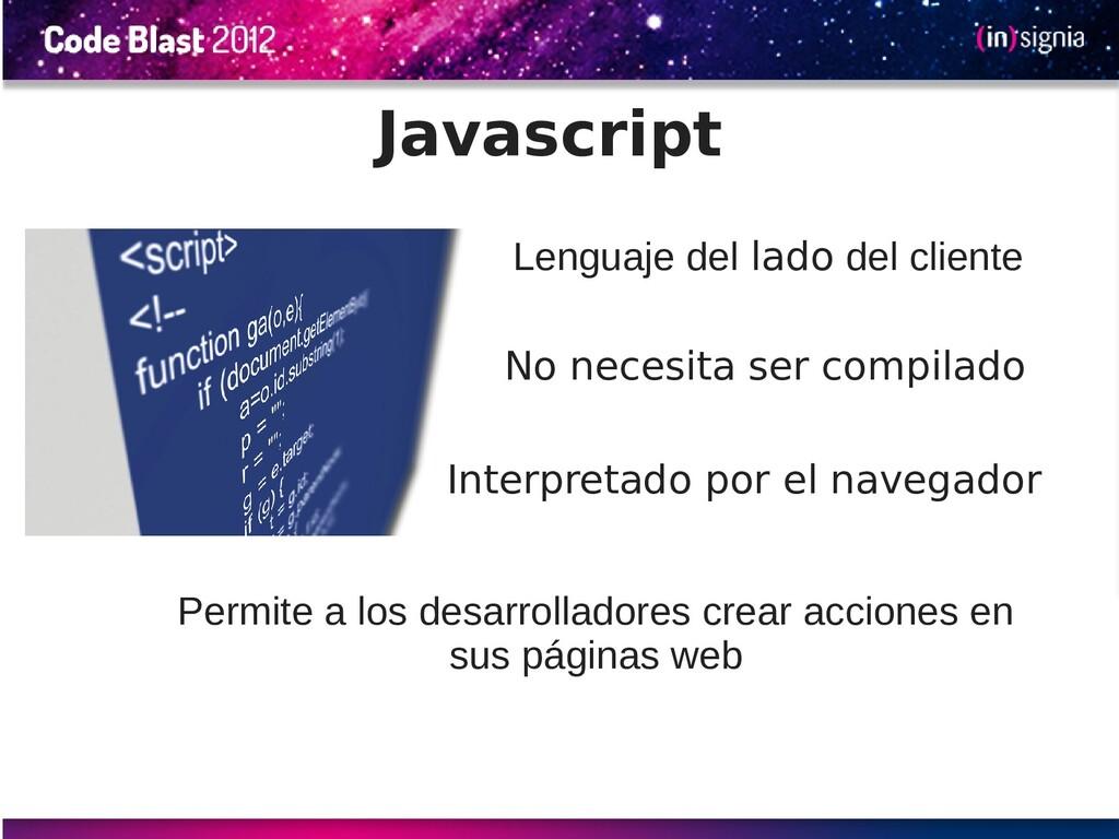 Javascript Permite a los desarrolladores crear ...