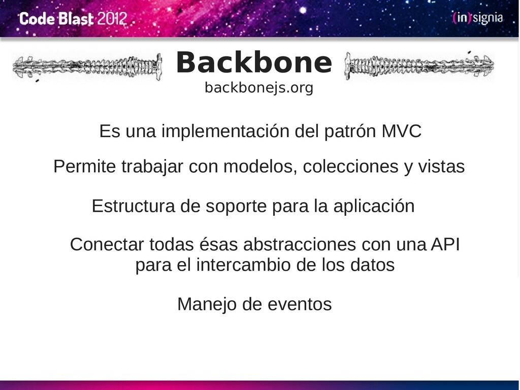 Estructura de soporte para la aplicación Backbo...