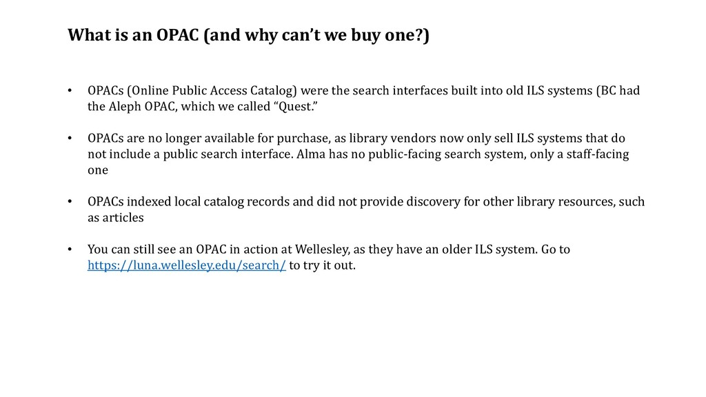 What is an OPAC (and why can't we buy one?) • O...