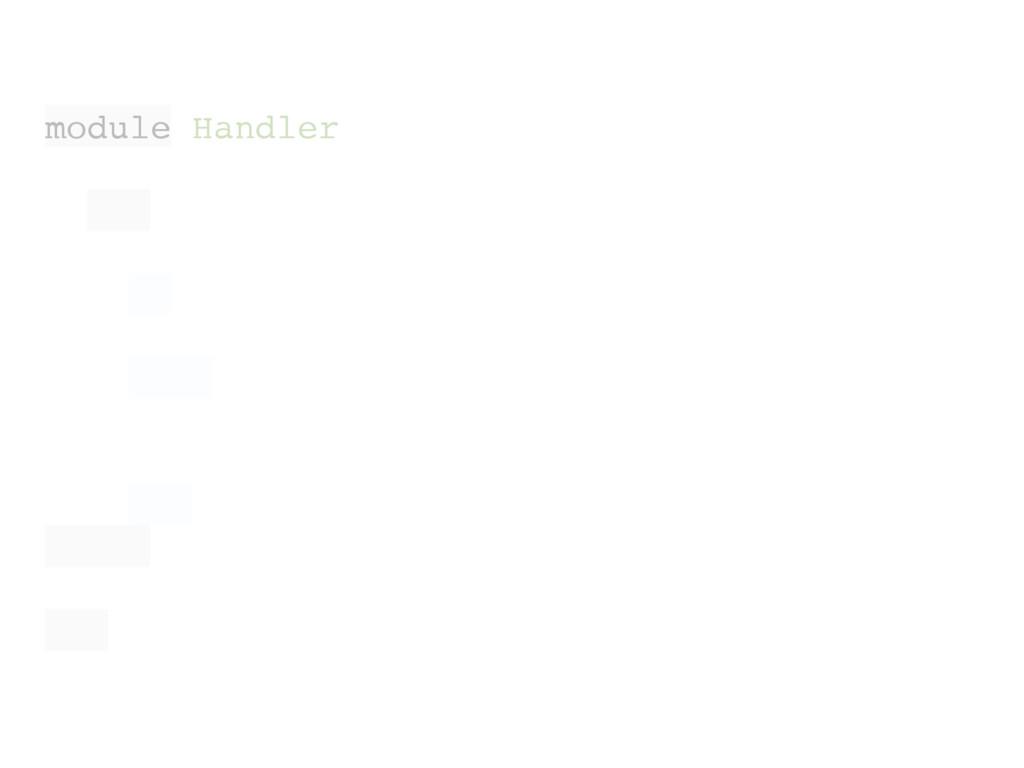 module Handler