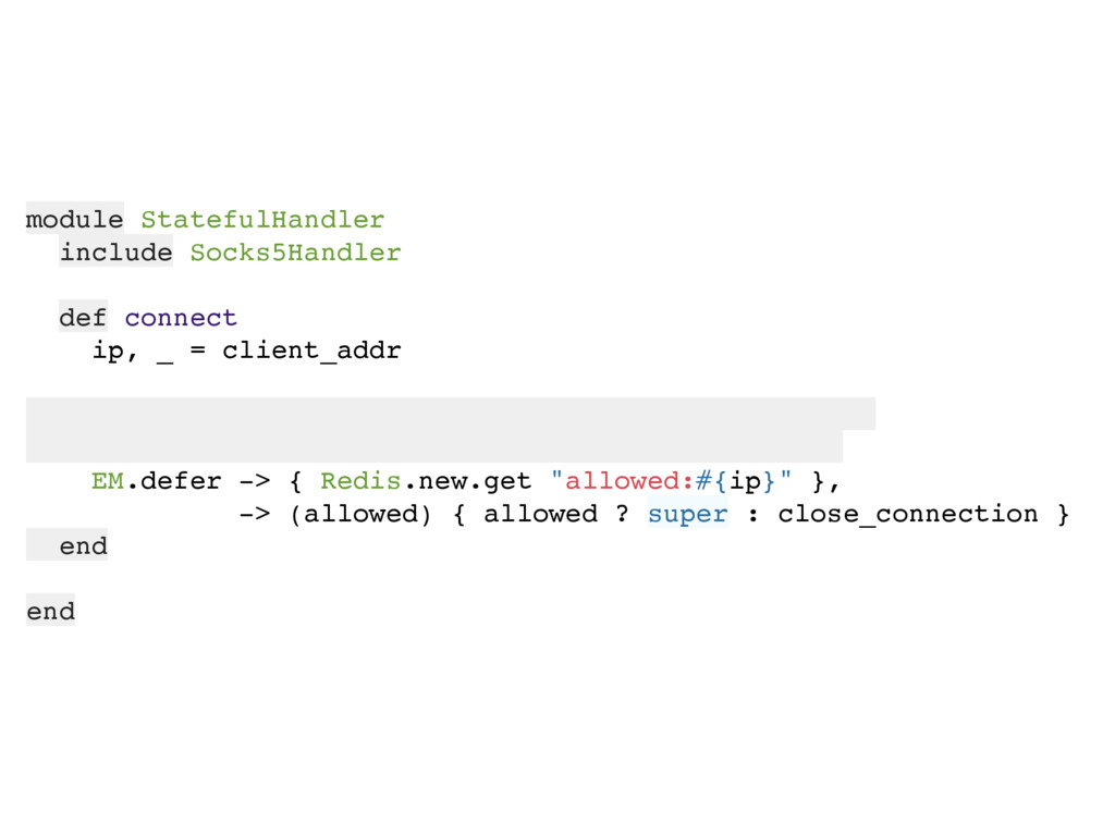 module StatefulHandler include Socks5Handler de...