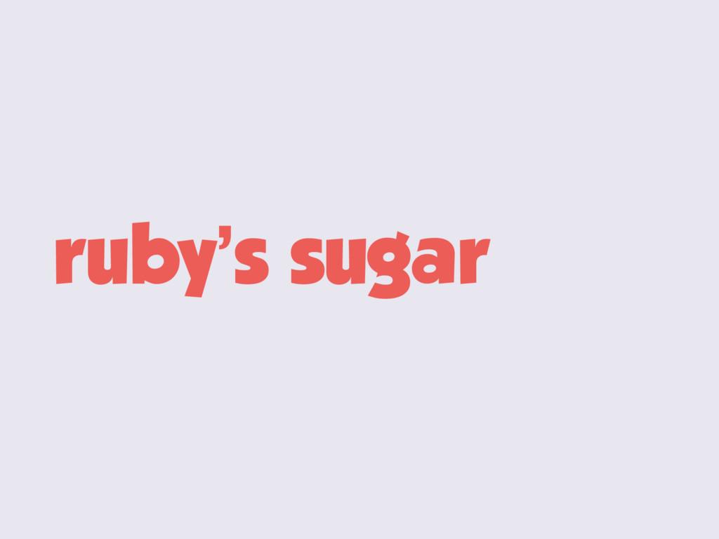 ruby's sugar