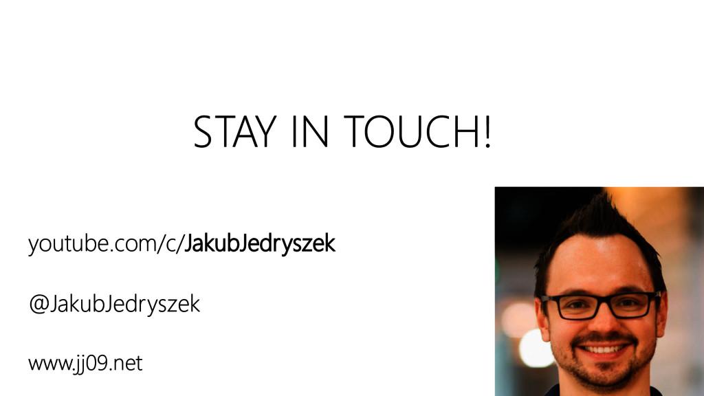 STAY IN TOUCH! youtube.com/c/JakubJedryszek @Ja...