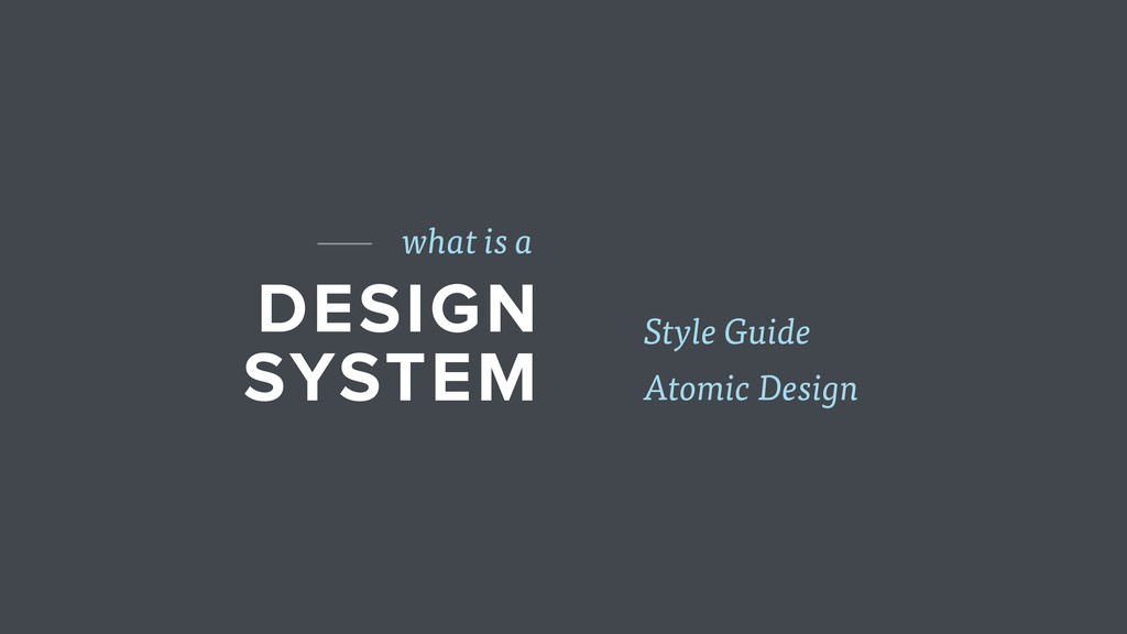 DESIGN SYSTEM what is a Atomic Design Style Gui...