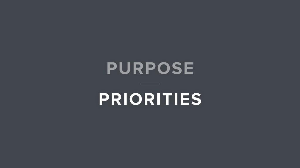 PRIORITIES PURPOSE