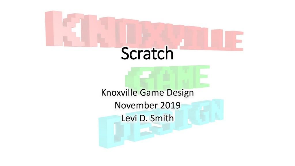 Scratch Knoxville Game Design November 2019 Lev...