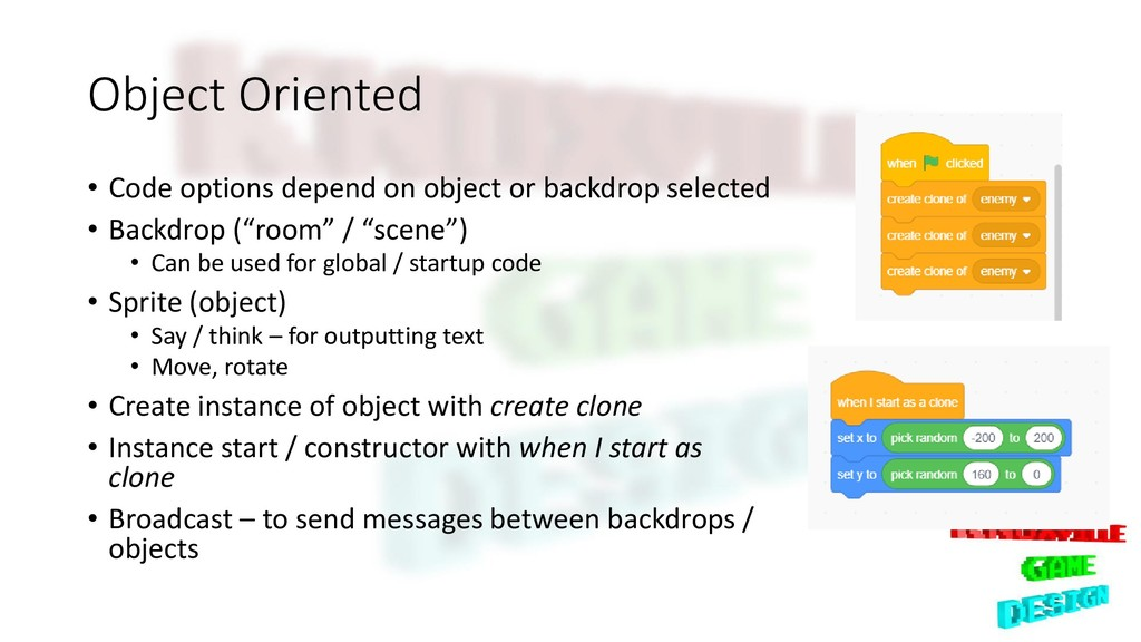Object Oriented • Code options depend on object...