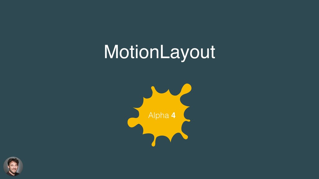 Alpha 4 MotionLayout
