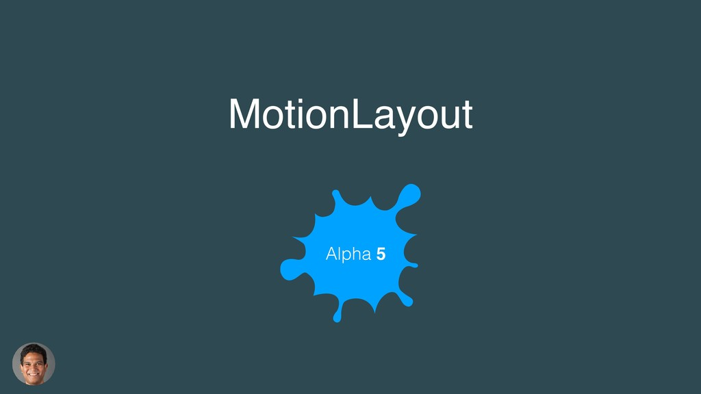 MotionLayout Alpha 5
