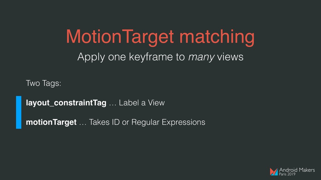MotionTarget matching Two Tags: layout_constrai...