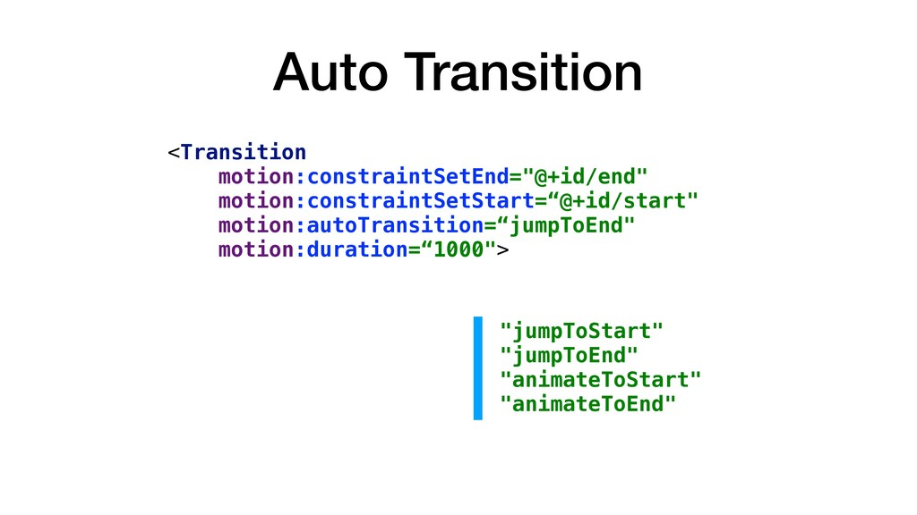 Auto Transition <Transition motion:constraintSe...