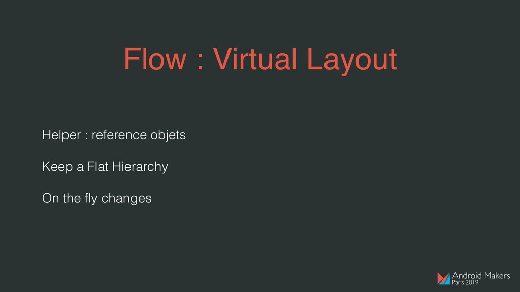Flow : Virtual Layout Helper : reference objets...