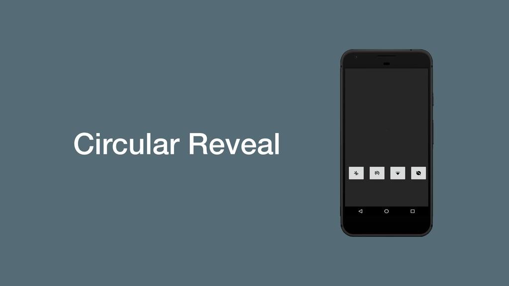 Circular Reveal