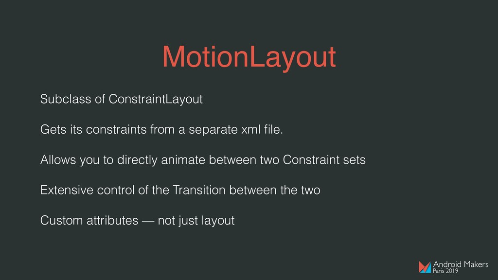 MotionLayout Subclass of ConstraintLayout Gets ...