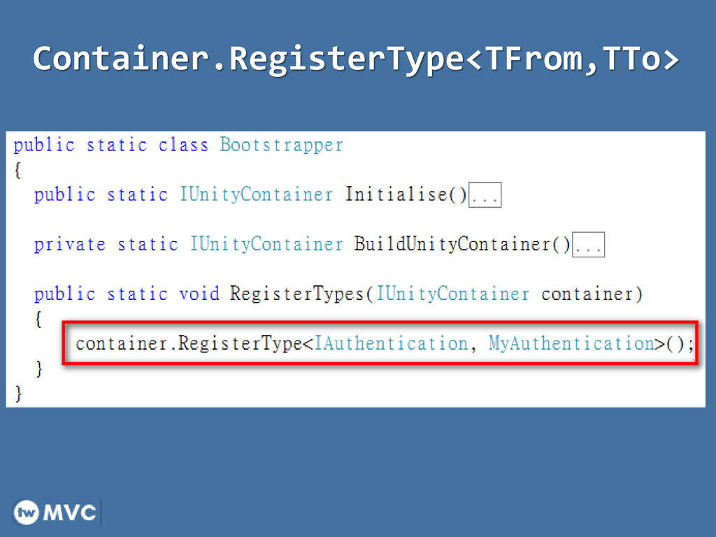 Container.RegisterType<TFrom,TTo>