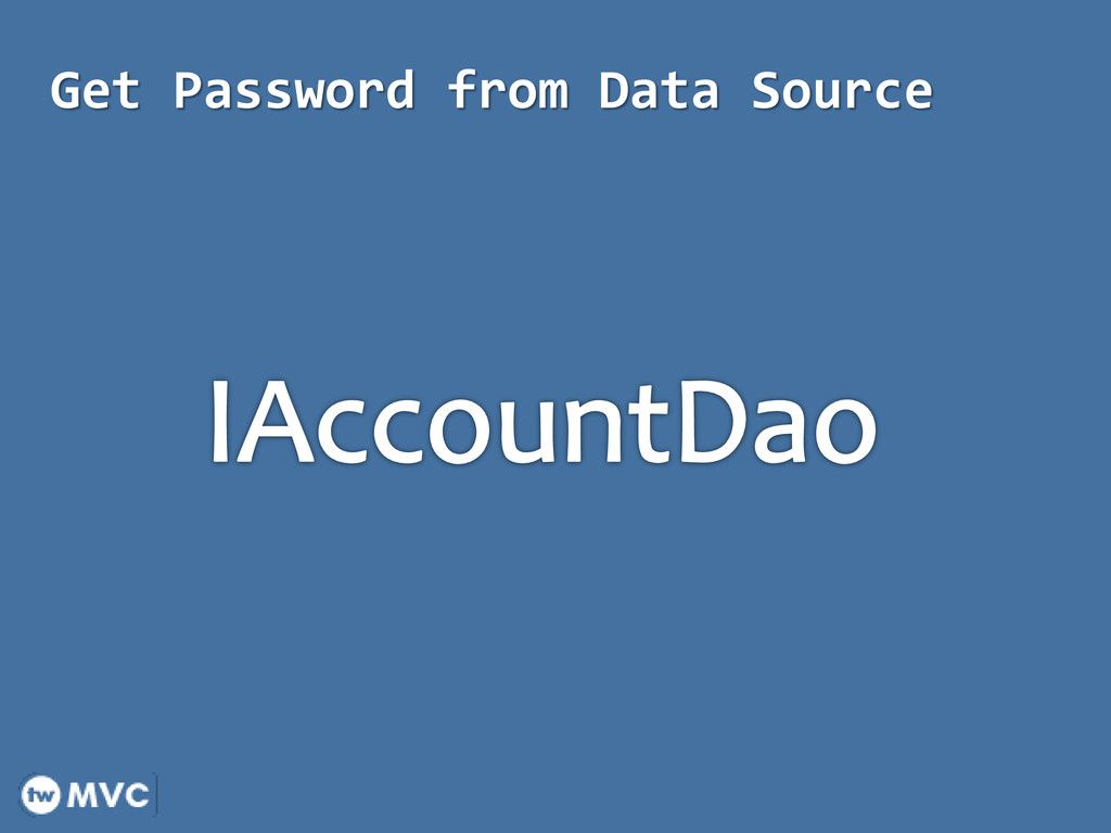 Get Password from Data Source