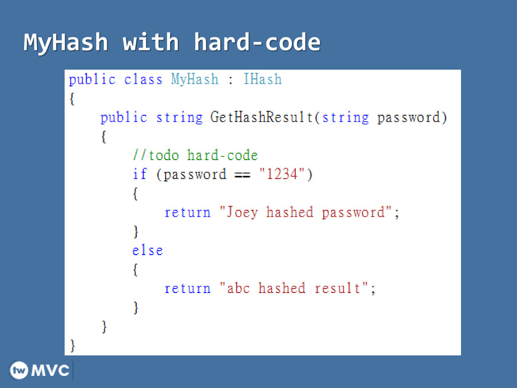 MyHash with hard-code