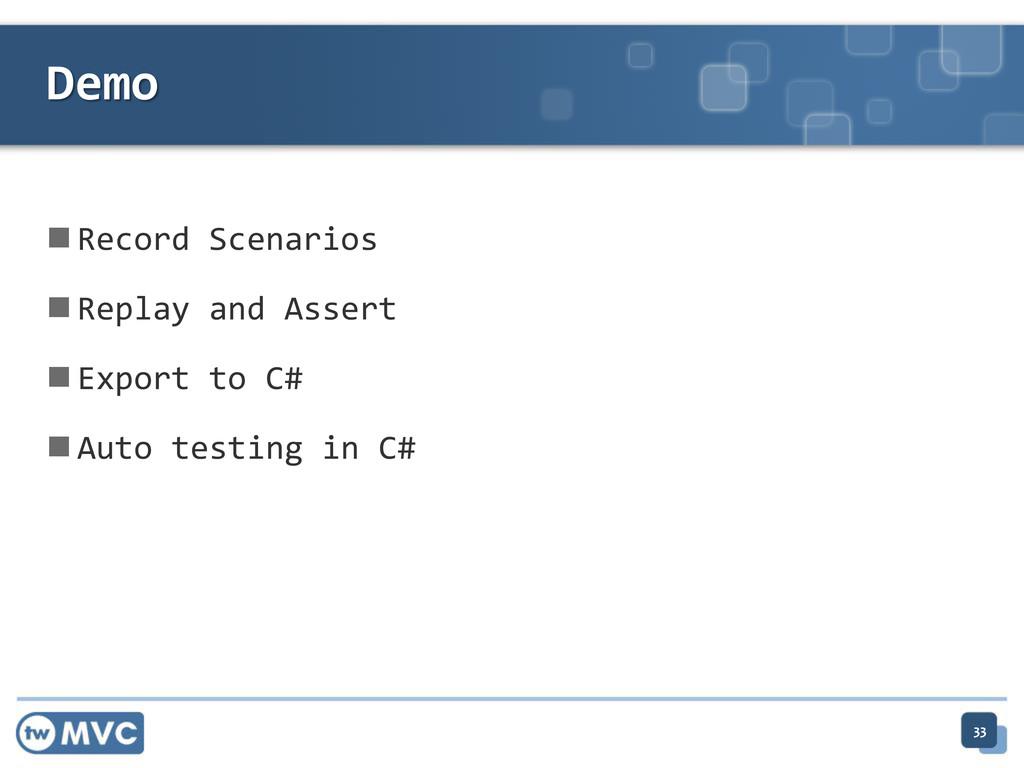  Record Scenarios  Replay and Assert  Export...