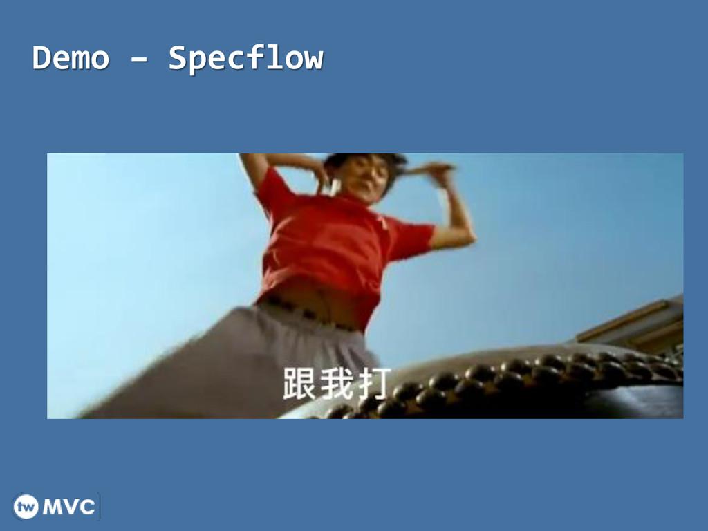 Demo – Specflow