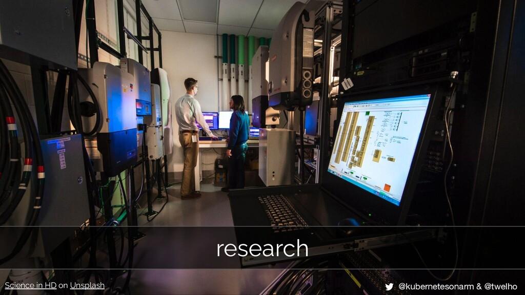 research @kubernetesonarm & @twelho Science in ...